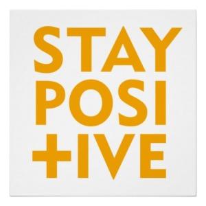 stay_positive_poster-rb7a7f270d60c406787e8d1c54278ae3c_w2q_8byvr_512