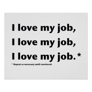 i_love_my_job_poster-p2283849343408932168phc_325